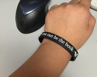 You can play it by the book, or you can be the book - Nonconformity bracelet :)