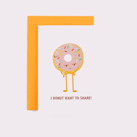 Grumpy Donut Want to Share Greeting Card