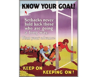 Know Your Goal Keep On Keepin On WPA Vintage Poster Retro Style Art Print Free US Post Buy 3 Get 1 Free Low EU Canadian Post