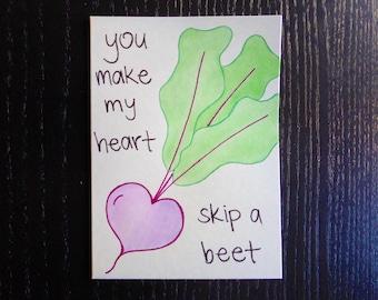 You Make My Heart Skip A Beet Card w/ Envelope   Pun Card   Punny Card