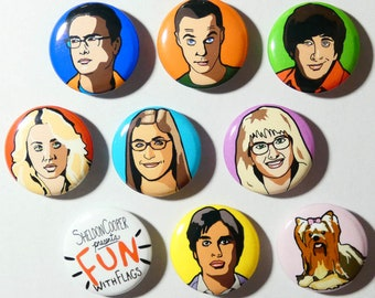 The Big bang theory set of 9 button pins, Sheldom Cooper,Penny, Leonard, Bernadette, Amy, Rajesh, Howard and FUN with flags pinback.