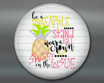 "3.5"" rustic kitchen decor sign - inspirational sign art - quote art for kitchen - be a pineapple - daily positive quotes - MA-WORD-17W"