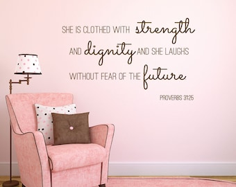 She is clothed in strength - she is clothed - proverbs 31 25 - christian wall decals - christian wall decor - scripture wall decal - decals
