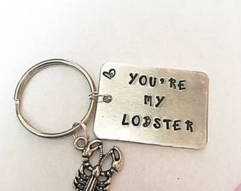 You're My Lobster Keyring, Hand Stamped Keyring, Lobster Keyring, Lobster Charm, Romantic Gift, Anniversary Gift, Gift for Men