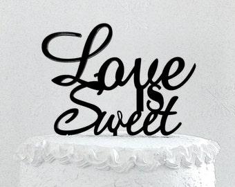 Love is Sweet Cake Topper - Custom Wedding Cake Topper, Romantic Wedding Cake Decoration, Love Cake Topper, Traditional Wedding Cake Topper
