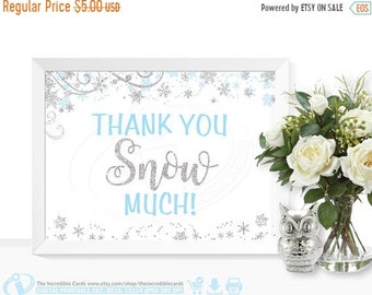 ON SALE Thank you snow much sign, Blue and Silver glitter, Winter ONEderland, First Birthday Party, Baby shower, Bridal Shower, Winter Wonde