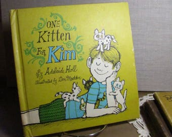 Vintage Children's Book - One Kitten For Kim - By Adelaide Holl - Illustrated by Don Madden