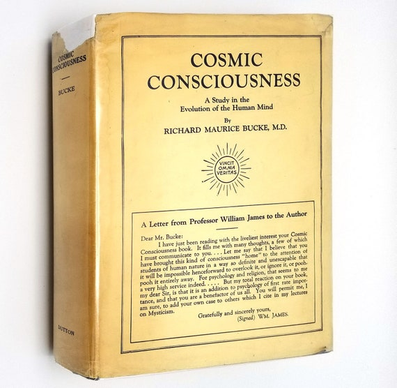 Cosmic Consciousness: A Study in the Evolution of the Human Mind by Richard Maurice Bucke 1935 8th Ed Hardcover HC w/ Dust Jacket DJ Dutton