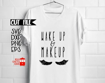 Makeup Artist Svg - Beautician Svg - Wake Up and Makeup Svg File - Eyelashes Svg - Makeup Bag Svg - Lipstick Svg - Lip Sense Svg