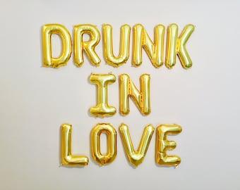 DRUNK IN LOVE Balloons, Drunk In Love, Drunk In Love Theme, Bachelorette Party Balloons, Champagne Party, Drunk In Love Decorations, Drunk