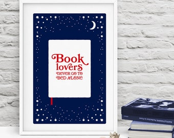 Book lovers never go to bed alone, Book quotes, Bookworm gift, Book lover gift, Poster about books, Digital printable, instant download