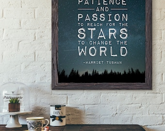 Print: Reach for the Stars and Change the World — Harriet Tubman