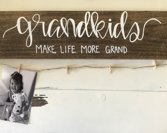 Grandkids Make Life More Grand Sign, Grandkids Sign, Grandchildren Sign, Wood Sign, Grandma Sign, Grandpa Sign, Hand Painted, Grandma gift