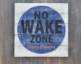 Navy No Wake Zone, Lake House Decor, Coastal or Beach House, Nursery, Kids Room, Rustic Plank Style Wood Sign