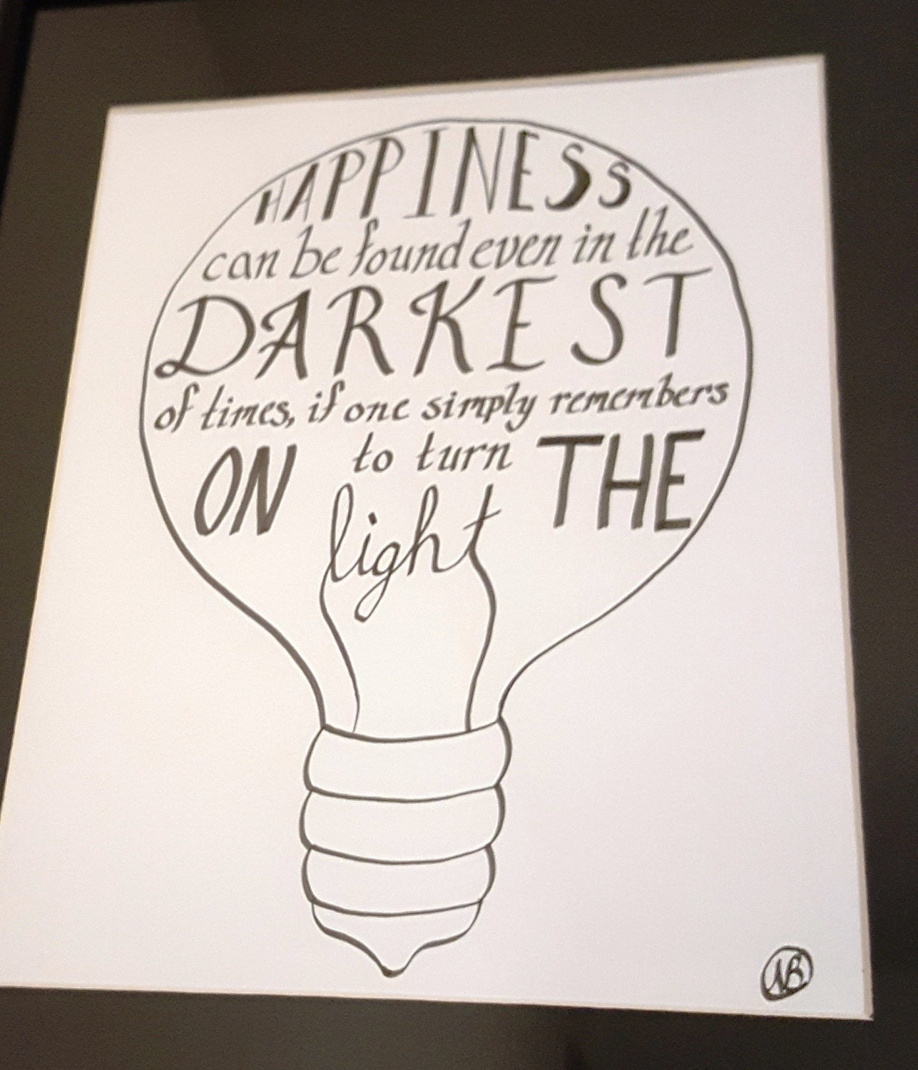 Happiness Can Be Found In The Darkest Of Times Quote: Happiness In Darkest Times Harry Potter Calligraphy Quote In