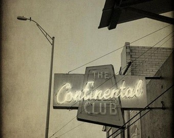 Austin Texas Photography Continental Club Bar Neon Sign Vintage