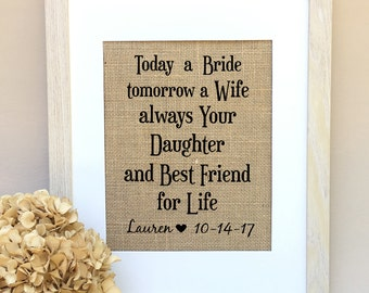 ON SALE Mother of the Bride Gift  Today a Bride tomorrow a Wife always Your Daughter and Best Friend for Life