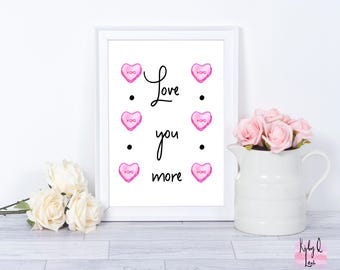 INSTANT DOWNLOAD-Love You More  Candy Hearts PRINTABLE-Home Decor-Valentine's Decor