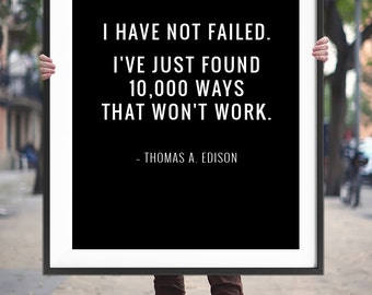 "Motivational Quote ""I have not failed"" Printable Art Poster, Inspirational Wall Art Decor, Typography Print *Instant Digital Download*"