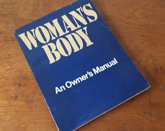 Vintage 1977 Woman's Body by the Diagram Group. Reference Book.