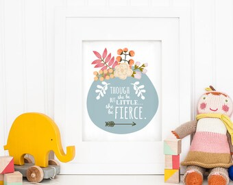 11 x 14 Nursery Art Print - She be but little but she be fierce - Shakespeare quote