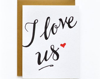 I Love Us - letterpress card