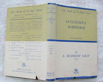Vintage Wisdom 'Successful Marriage' - A Mid 20th Century Guide by A Herbert Gray.