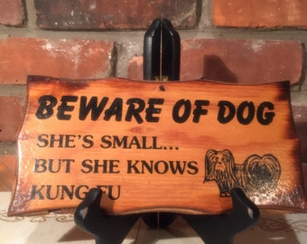 """70s Beware of Dog Sign - """"She's small, but knows Kung-Fu"""""""