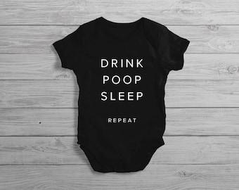 Drink Poop Sleep Repeat Baby Onesie // Funny Baby Onesie // Baby Shower Gift // Newborn Gift Onesie