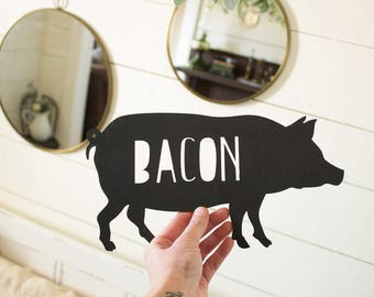 Pig Wall Sign Bacon Pig Sign Farmhouse Kitchen Sign