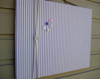 Linen Ticking Pin Board, Bulletin Board, made with amethyst and white ticking linen with a cotton cord knotted detail, Nautical cabin decor