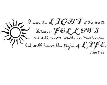 John 8:12   Bible Verse Wall Decal    Scripture Wall Decal  