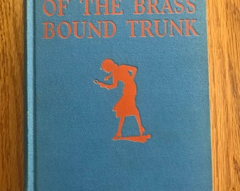 Original Nancy Drew mystery, Book 17 The Mystery of the Brass Bound Trunk (First Edition, 1940)
