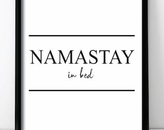Namastay In Bed Wall Print