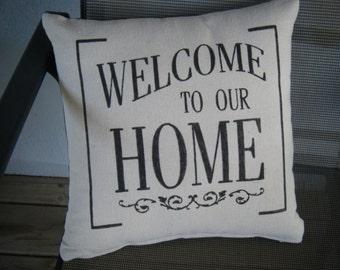 Kissenbezug - herzlich willkommen in unserem Haus, Haus,