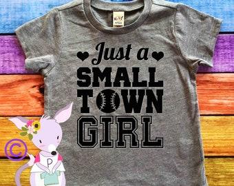 Just a Small Town Girl Tshirt Baseball Girls Shirt Softball Shirt Girls Small Town Girl Baseball Shirt Trendy Fashion Shirt