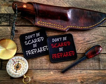 Don't be Scared be Prepared patch prepper survival Preparedness zombie embroidered badge biker