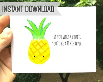 Funny Pineapple Card Printable I Love You Card Romantic Anniversary Funny Birthday Handmade Greeting Cards Gift for Him Her Instant Download