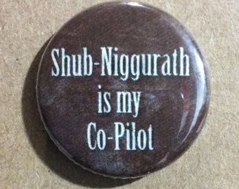 "1"" Button - Shub-Niggurath"