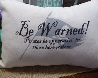 Decorative pillow, Pirate saying, Family pillow, Farmhouse pillow, Handmade