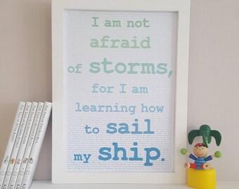 Little Women Print - Nautical Nursery - Louisa May Alcott - Little Women Quote - I Am Not Afraid Of Storms - Motivational Wall Decor