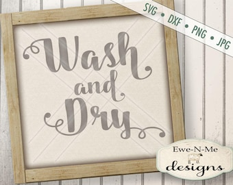 Laundry SVG - wash and dry svg - Laundry room cut file - kitchen svg - wash dishes svg - Commercial Use svg cut file - svg, dxf, png, jpg