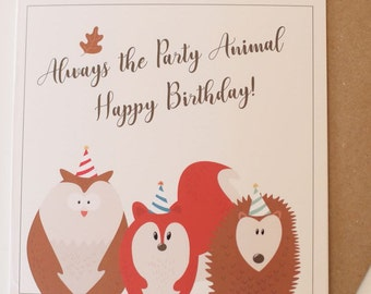 Always The Party Animal Birthday Greetings Card