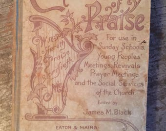 Vintage 1898 The Chorus of Praise Song Hymn Book J.M. Black