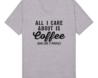 Coffee And Like 2 People Funny Caffeine Addict Java Sugar Cocoa Brew Decaf Joe Novelty Gift Present Idea Men's V-Neck T-shirt SF_0100