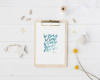 Hand Lettered Print | Joshua 1:9