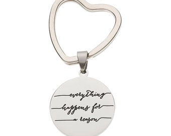 """Stainless Steel Key Ring """"Everything Happens For A Reason"""" Motivational Key Ring, Inspirational Keychain"""