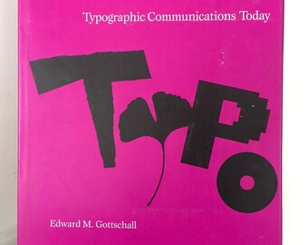 Vintage TYPOGRAPHIC COMMUNICATIONS TODAY, 1991 Typography book, Edward M. Gottschall, Graphic Design Graphics Typeface
