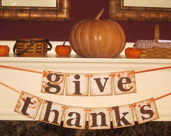 Give Thanks Double Banner Garland Vintage Inspired Sign Thanksgiving Fall Decor ECS