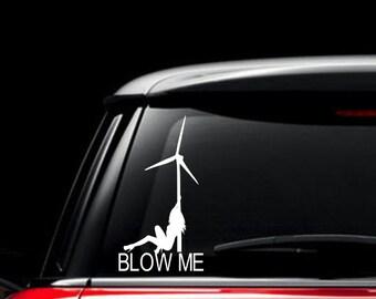 Windmill Blow Me Decal, Wind Turbine Girl Car Decal
